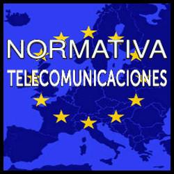 Normativa Telecomunicaciones (Europa)