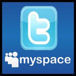 Myspace & Twitter