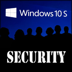 Windows 10 S Security